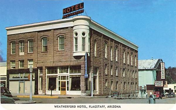 1940s postcard showing Weatherford Hotel, Flagstaff, Route 66, Arizona