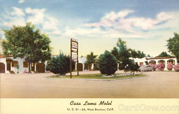 Old 1940s postcard showing the Casa Loma Motel on Route 66 in Barstow, California