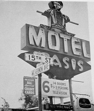 the Oasis Motel on Route 66 in San Bernardino, California