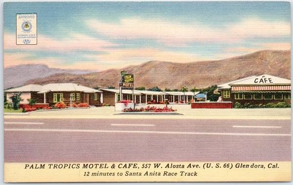 Old 1950s postcard showing the Palm Tropics Motel and Cafe on Route 66 in Glendora, California