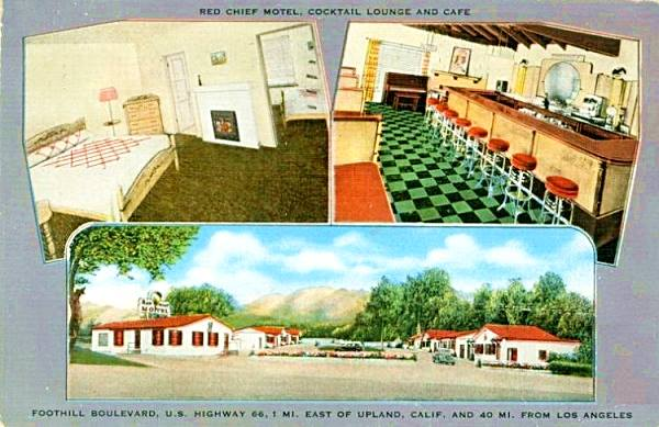the Red Chief Motel on Route 66 in Rancho Cucamonga, California
