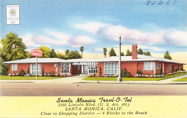Old postcard of the Travl-O-Tel Santa Monica