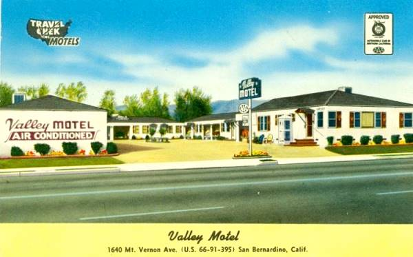 the Valley Motel on Route 66 in San Bernardino, California