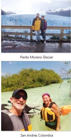 With Perla in San Andres Colombia kayaking and by the Perito Moreno Glacier in Patagonia