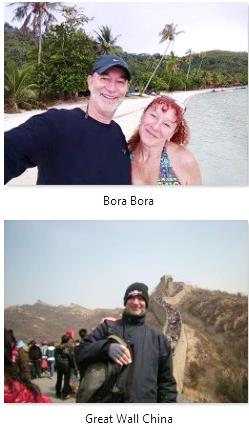 With Perla in Bora Bora, French Polynesia, and on the Great Wall of China