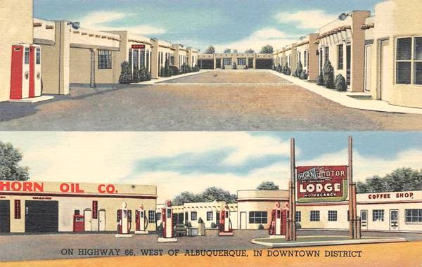 Vintage 1950s postcard of the Horn Oil Co. and Motor Lodge on Route 66 in Albuquerque NM